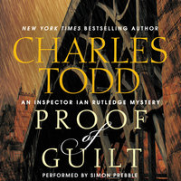 Proof of Guilt - Charles Todd