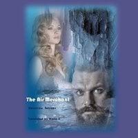 The Air Merchant - Alexander Belyaev