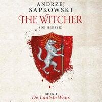 The Witcher - De laatste wens - Andrzej Sapkowski