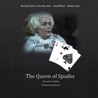 The Queen of Spades (Moonlit Tales of the Macabre: Small Bites Book 1) - Alexander Pushkin
