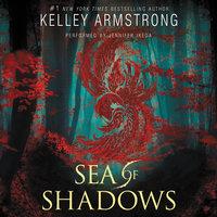 Sea of Shadows - Kelley Armstrong