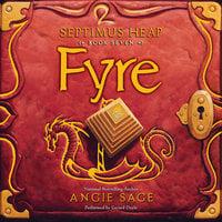 Septimus Heap, Book Seven: Fyre - Angie Sage