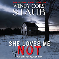 She Loves Me Not - Wendy Corsi Staub