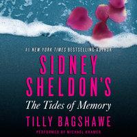 Sidney Sheldon's The Tides of Memory - Sidney Sheldon