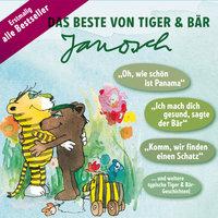 Das Beste von Tiger & Bär - Janosch