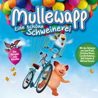Mullewapp - Eine schöne Schweinerei - Helme Heine, Gisela von Radowitz