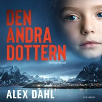 Den andra dottern - Alex Dahl
