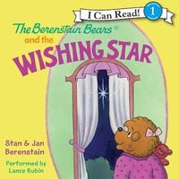 The Berenstain Bears and the Wishing Star - Jan Berenstain, Stan Berenstain
