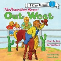 The Berenstain Bears Out West - Jan Berenstain, Stan Berenstain