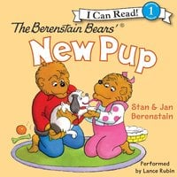 The Berenstain Bears' New Pup - Jan Berenstain, Stan Berenstain