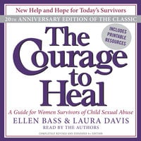 The Courage to Heal - Ellen Bass, Laura Davis