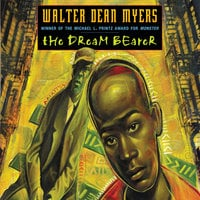 The Dream Bearer - Walter Dean Myers
