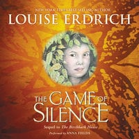 The Game of Silence - Louise Erdrich
