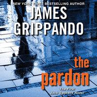 The Pardon - James Grippando