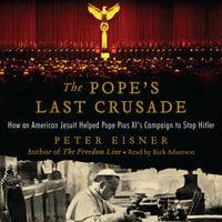 The Pope's Last Crusade - Peter Eisner