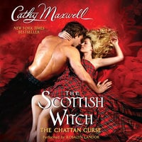 The Scottish Witch: The Chattan Curse - Cathy Maxwell