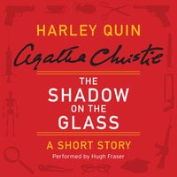 The Shadow on the Glass - Agatha Christie