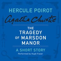 The Tragedy of Marsdon Manor - Agatha Christie