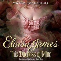 This Duchess of Mine - Eloisa James