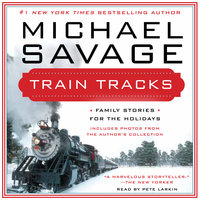 Train Tracks - Michael Savage
