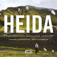 Heida - Lammaspaimen maailman laidalta - Steinunn Sigurðardóttir