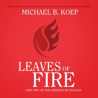Leaves of Fire - Michael B. Koep