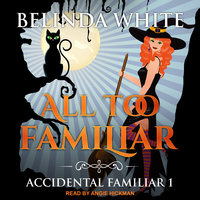 All too Familiar - Belinda White