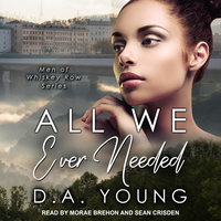 All We Ever Needed - D.A. Young