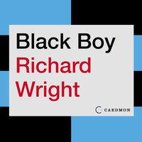 Black Boy - Richard Wright