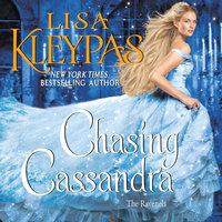 Chasing Cassandra: The Ravenels - Lisa Kleypas