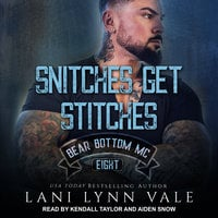 Snitches Get Stitches - Lani Lynn Vale
