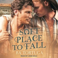 Soft Place to Fall - BA Tortuga