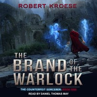 The Brand of the Warlock - Robert Kroese