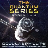 The Quantum Series: Books 1–3 - Douglas Phillips