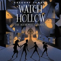 Watch Hollow: The Alchemist's Shadow - Gregory Funaro