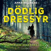Dödlig dressyr - Anna Sellberg