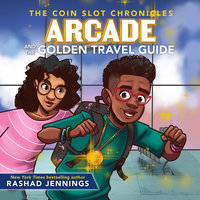 Arcade and the Golden Travel Guide - Rashad Jennings