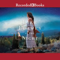 Like Flames in the Night - Connilyn Cossette