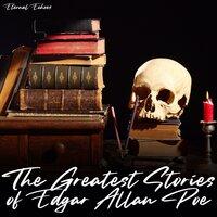 The Greatest Stories of Edgar Allan Poe - Edgar Allan Poe