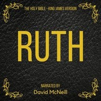 The Holy Bible: Ruth - King James