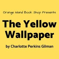 The Yellow Wallpaper - Audiobook