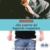 La Mitomania - Juan Moisés de la Serna