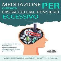 Meditazione Guidata Per Distacco Dal Pensiero Eccessivo - Kok Publishing