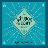 Warrior of the Light: A Manual - Paulo Coelho