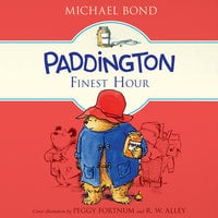 Paddington's Finest Hour - Michael Bond