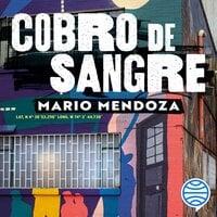 Cobro de sangre - Mario Mendoza