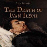 The Death of Ivan Ilych - Leo Tolstoy