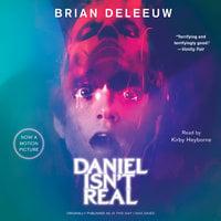 Daniel Isn't Real - Brian DeLeeuw