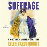 Suffrage - Ellen Carol DuBois