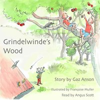 Grindelwinde's Wood - Gaz Anson